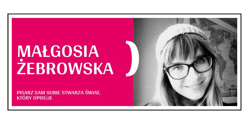 PO 6 / Z Małgosią Żebrowską o byciu pisarzem