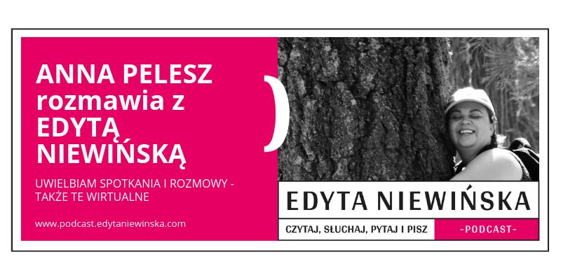 PO 13 / Anna Pelesz przepytuje Edytę Niewińską