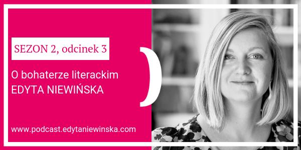 https://podcast.edytaniewinska.com Edyta Niewińska, pisarka, autorka trzech powieści, opowiada o tym, jak tworzy bohaterów literackich.